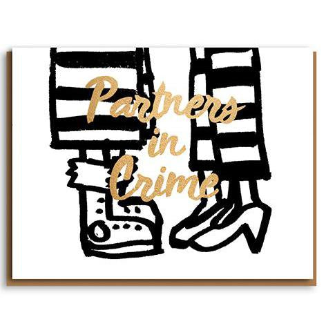 ** 	Partners in Crime Wedding or Anniversary Card