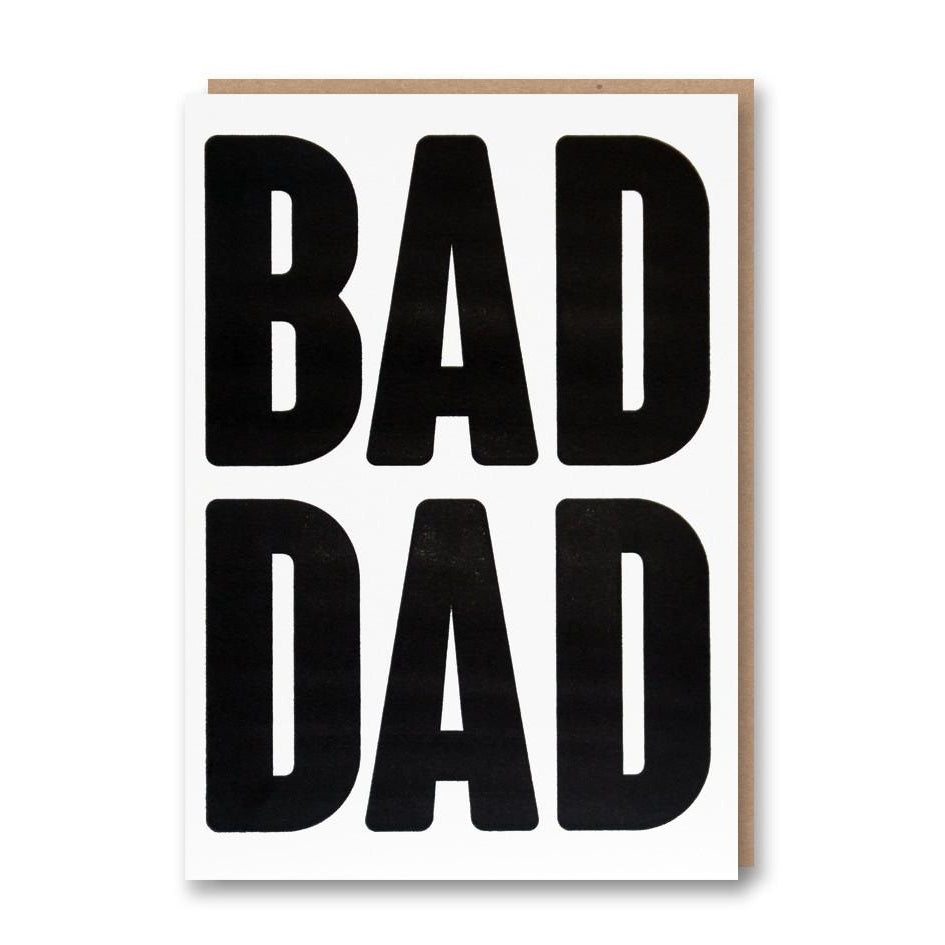 Bad Dad Father's Day Card