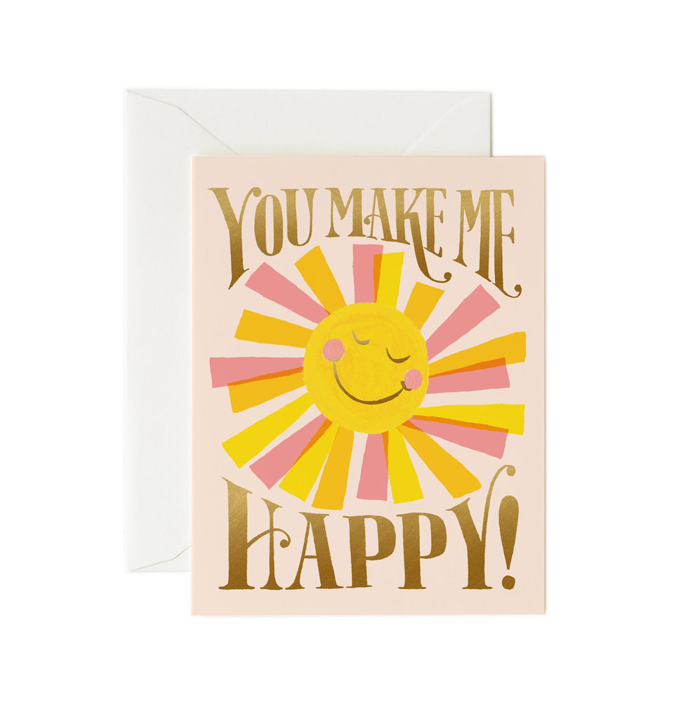 You Make Me Happy! - Valentines Greetings Card by Rifle Paper Co
