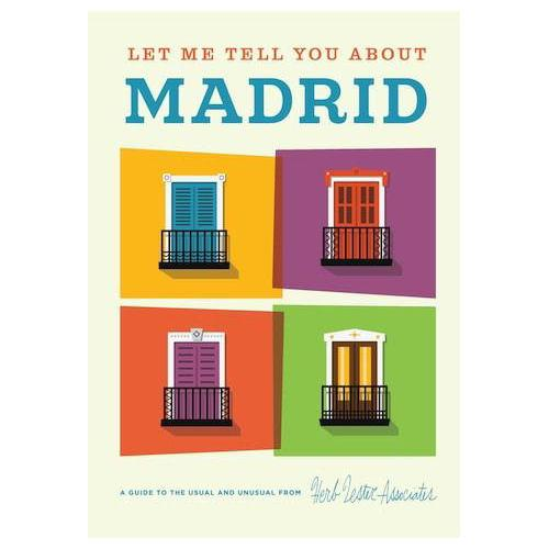 ** Travel Guide Map - Let Me Tell You About Madrid
