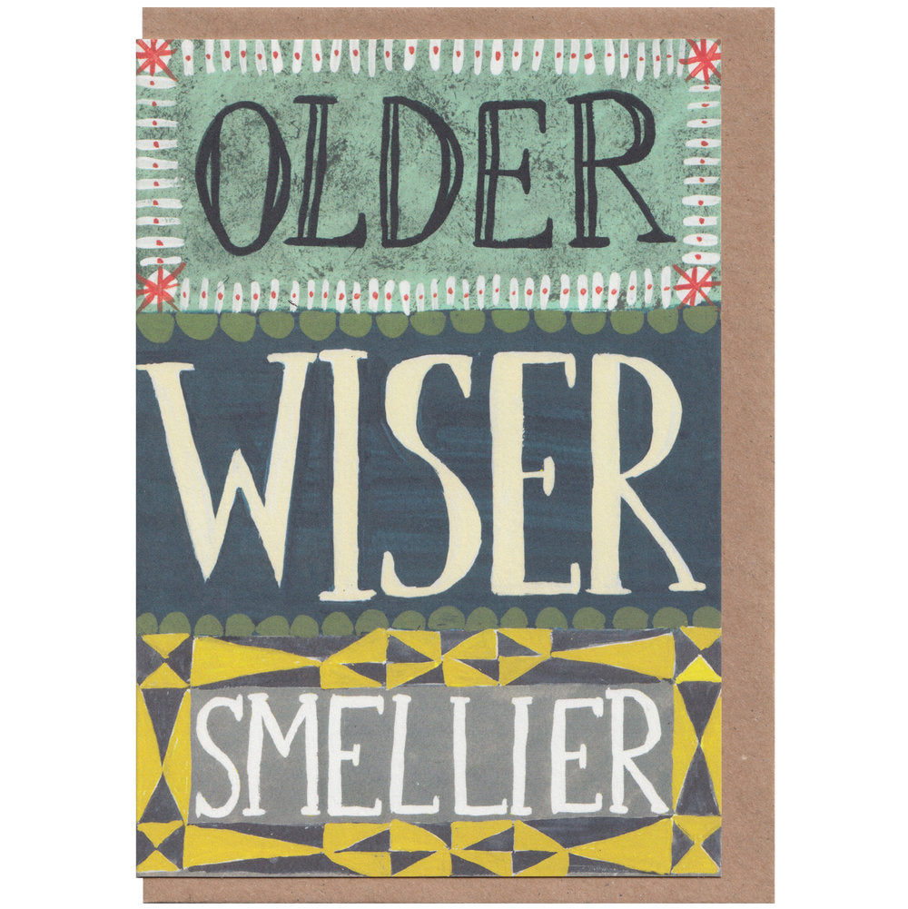 Older, Wiser, Smellier Birthday Card