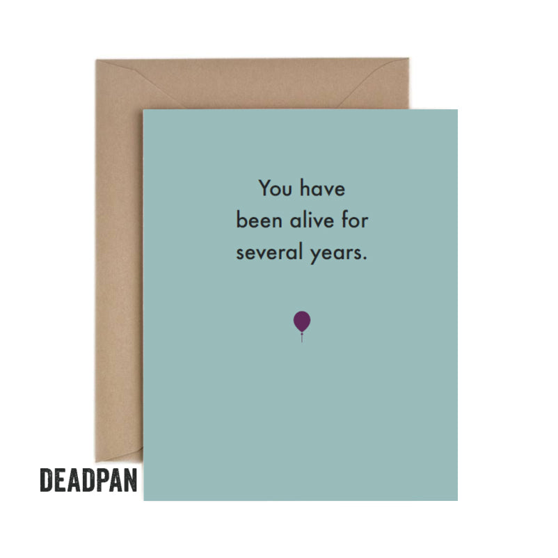 Deadpan Several Years Birthday Card