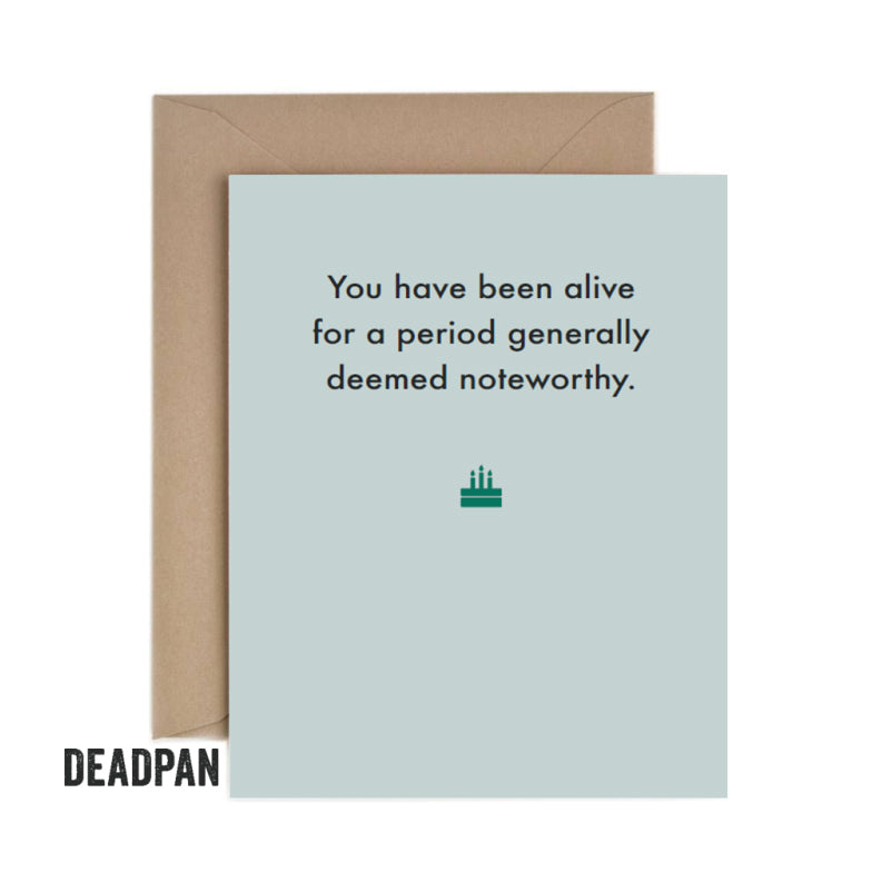 Deadpan Noteworthy Birthday Card