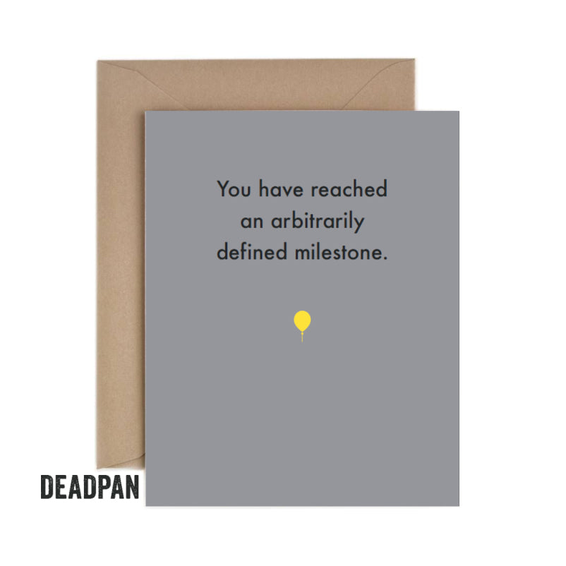 Deadpan Milestone Birthday Card