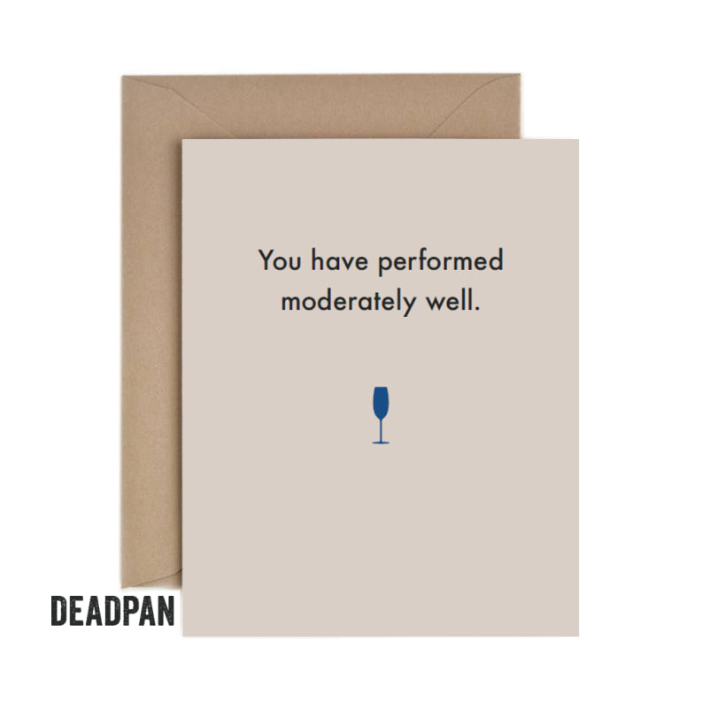 Deadpan Moderate Congratulations Card