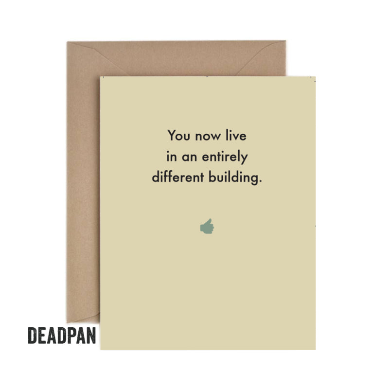 Deadpan Different Building New Home Card