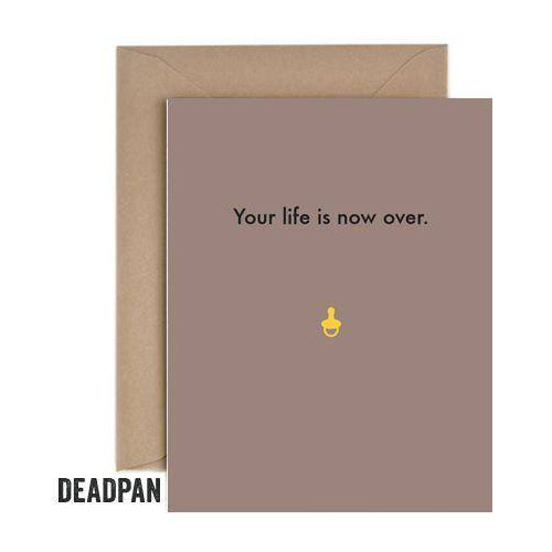Deadpan Life Over Baby Card