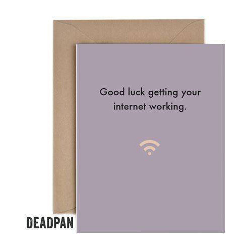 Deadpan Internet Working New Home Card