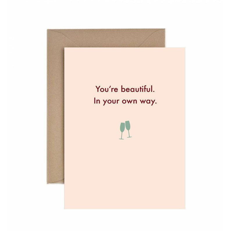 Deadpan You're Beautiful Anniversary Card