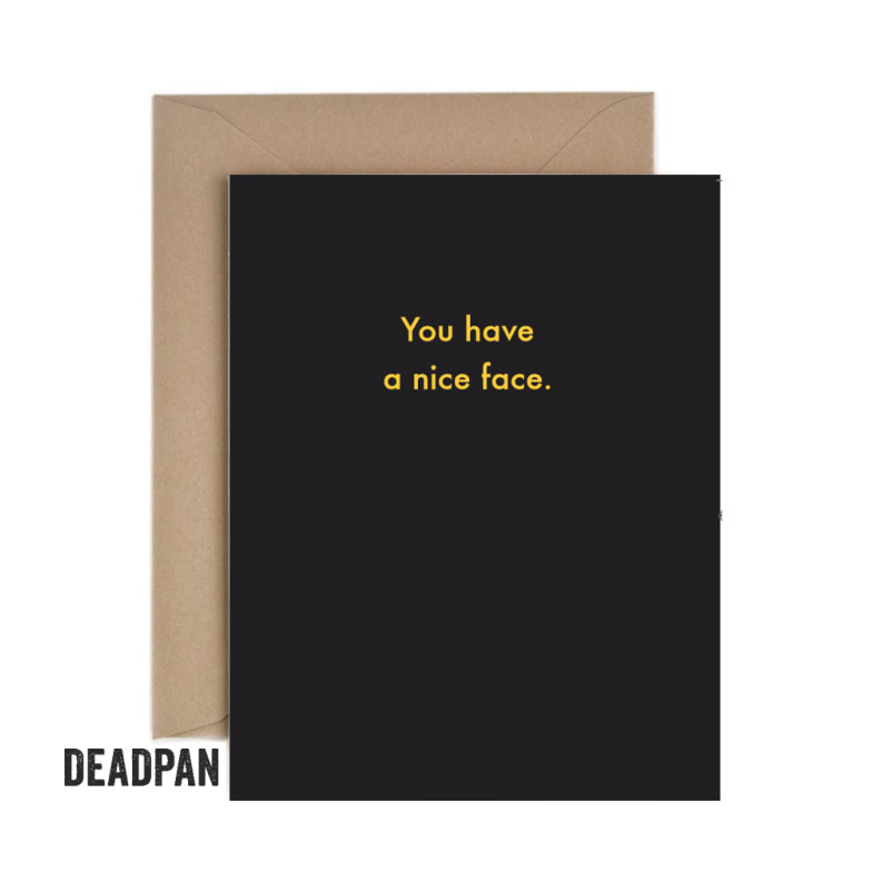 Deadpan Nice Face Unoccasion Card