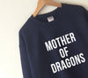 Mother of Dragons Sweat