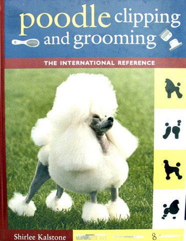 Poodle Clipping and Groomin - by Shirley Kalstone