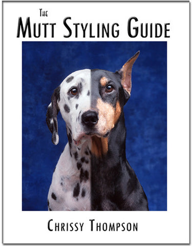 Chrissy Thompson's Mutt Styling Guide