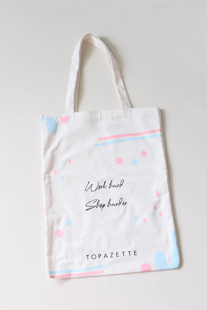 WORK HARD SHOP HARDER TOPAZETTE TOTE BAG - TOPAZETTE