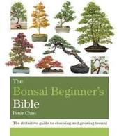 The Bonsai Beginners Bible