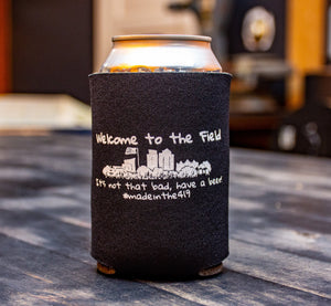 Welcome to the 'Field Koozie
