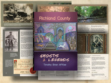 Load image into Gallery viewer, Richland County Ghosts & Legends by Timothy Brian McKee