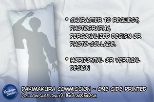 150cm x 50cm Fullbody pillow case - Dakimakura Custom/Commission Character - One sided printed