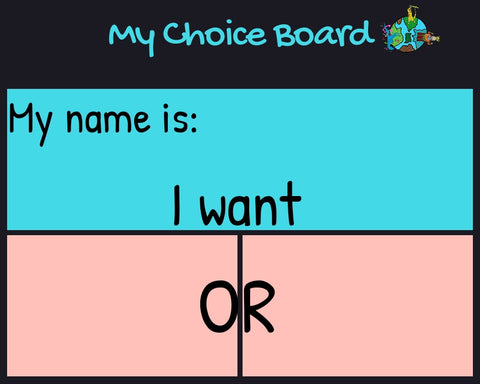 My choice board visual aid