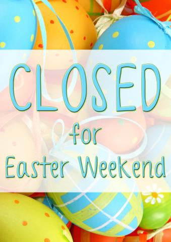Closed for Easter