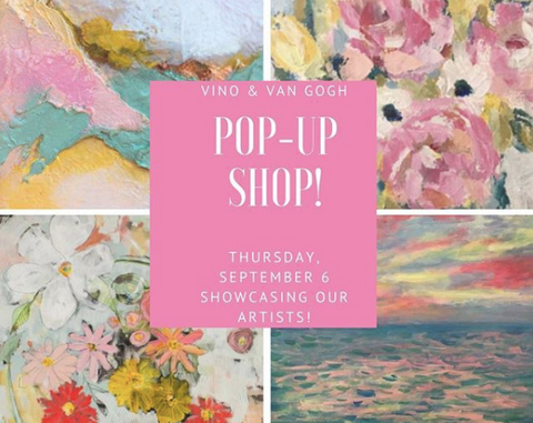 Vino & Van Gogh Artists Pop-Up Shop