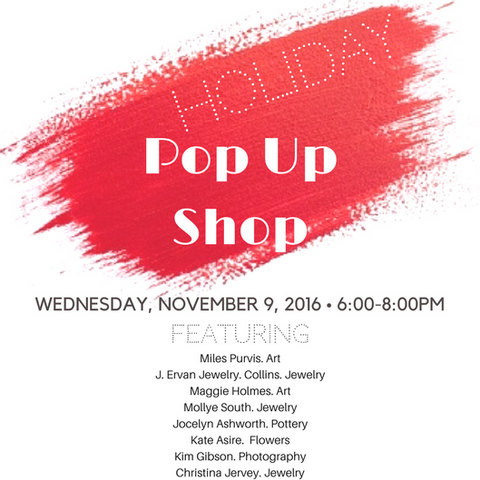 Holiday Pop Up Shop 11.9.16