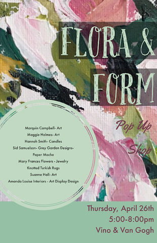 Flora & Form Pop Up Shop