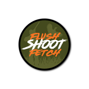 'FLUSH SHOOT FETCH' STICKER