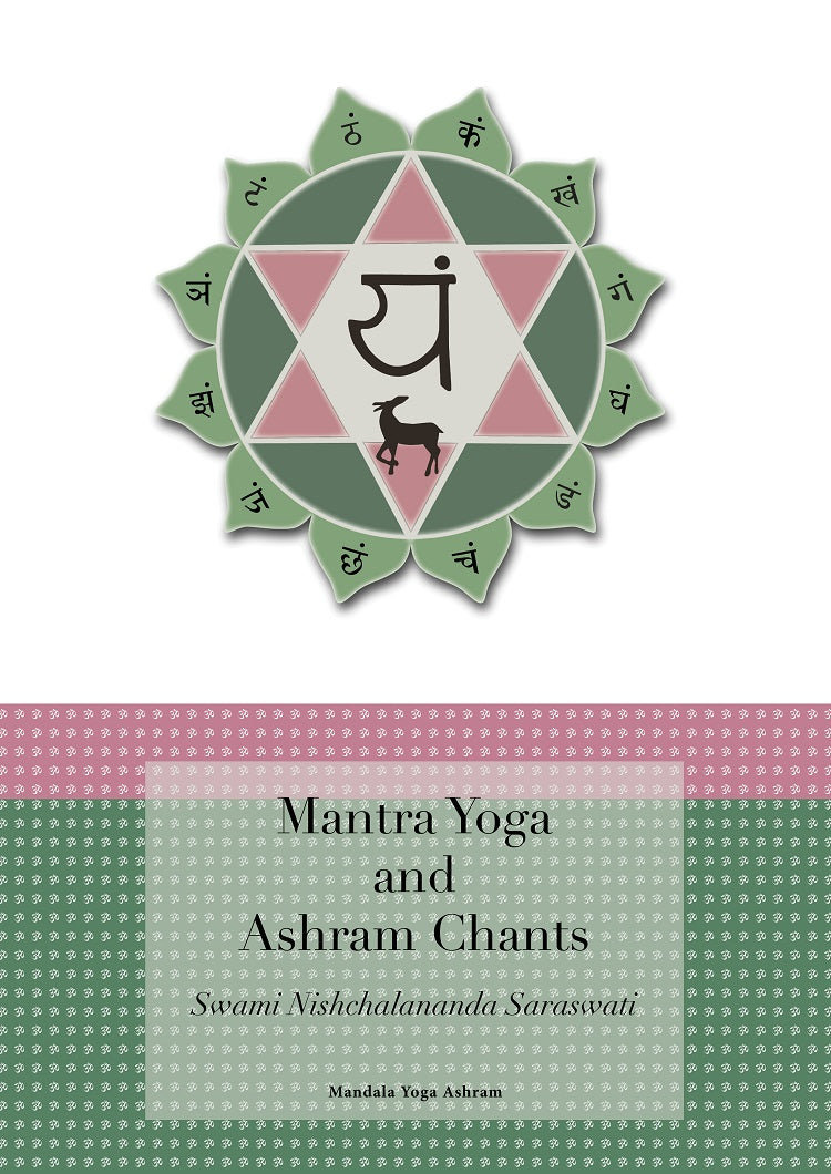 Mantra Yoga and Ashram Chants