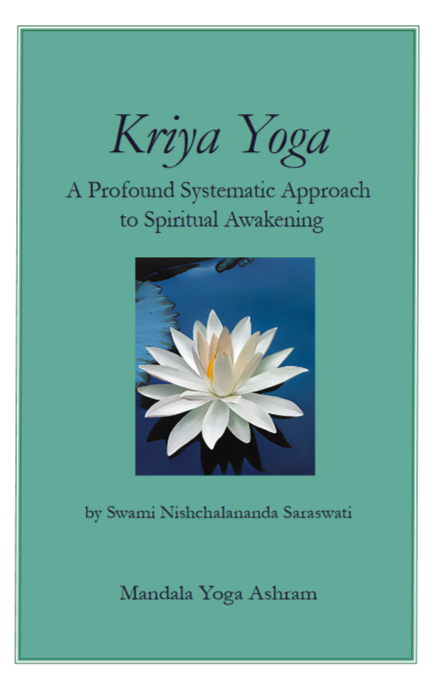 Kriya Yoga- A Profound Systematic Approach to Spritual Awakening