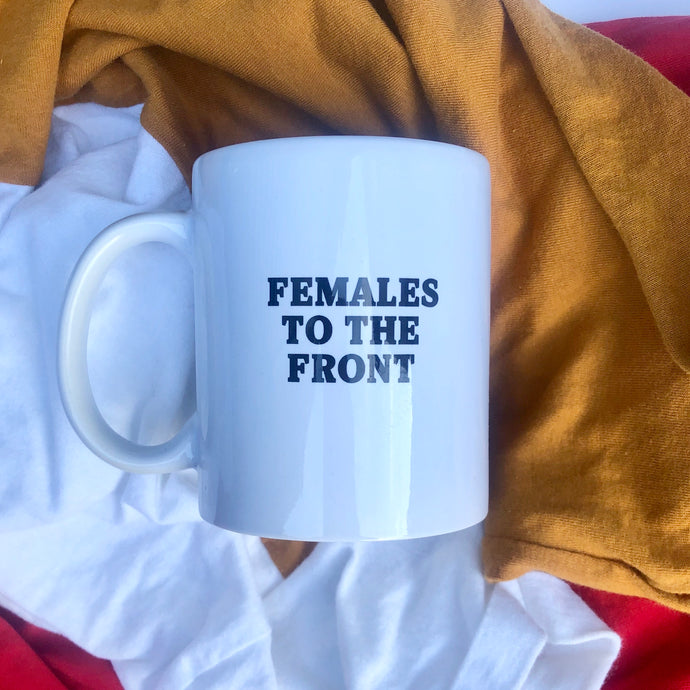 Females To The Front Mug - Black