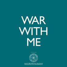 "Load image into Gallery viewer, A-Z: M 7"" - War With Me"