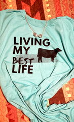 T-Shirt- Best life-   Adult Size
