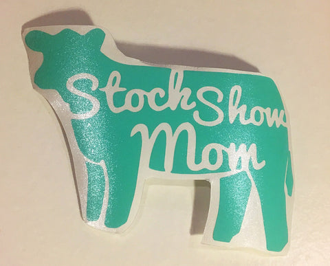 Decal 10w/Vinyl- Stock Show Mom- Mint/Seafoam
