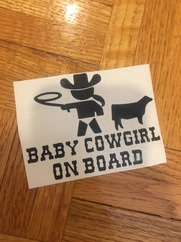 Decal/Vinyl- Baby Cowgirl On Board with Heifer
