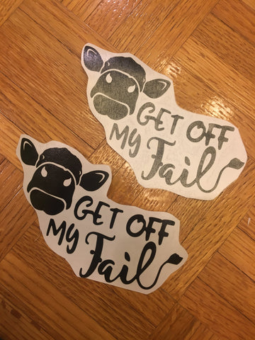 "Decal ""Get off my tail"" Vinyl Decal"