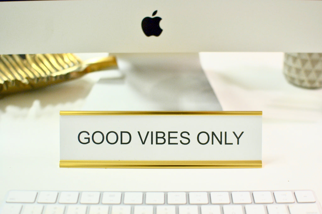 Nameplate- Good Vibes Only