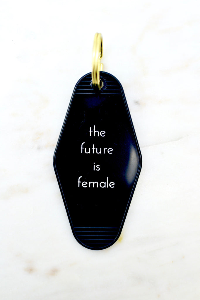Motel Key Tag- Future Is Female*** - Pomp & Circumstance