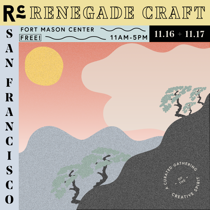 Renegade San Francisco >>> 11/16 + 11/17