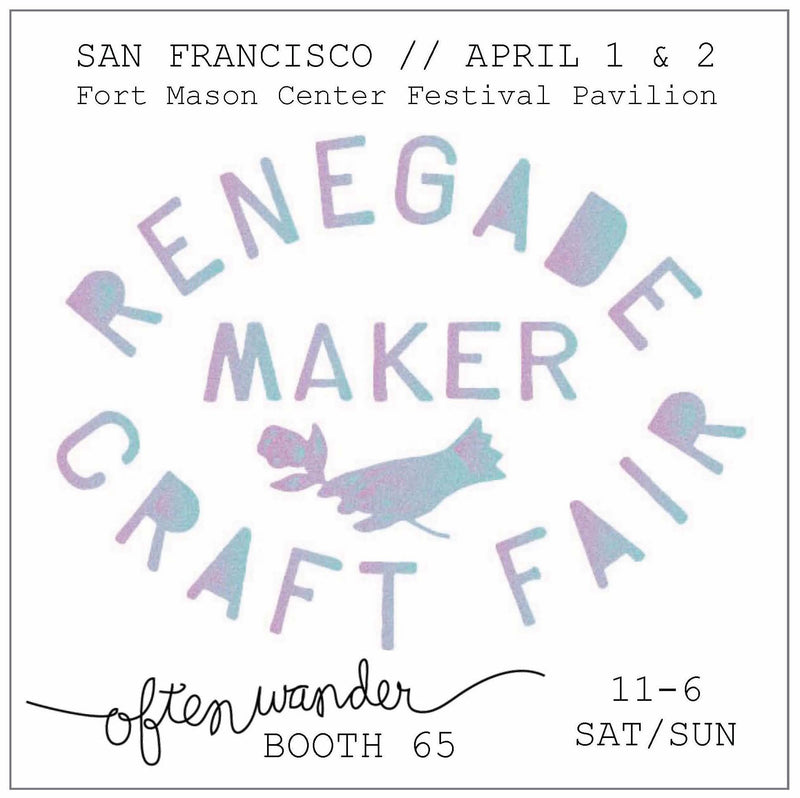 Renegade // San Francisco // April 1 & 2