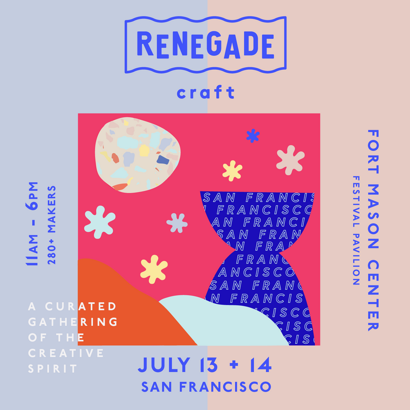 Renegade San Francisco >>> 7/13 +7/14