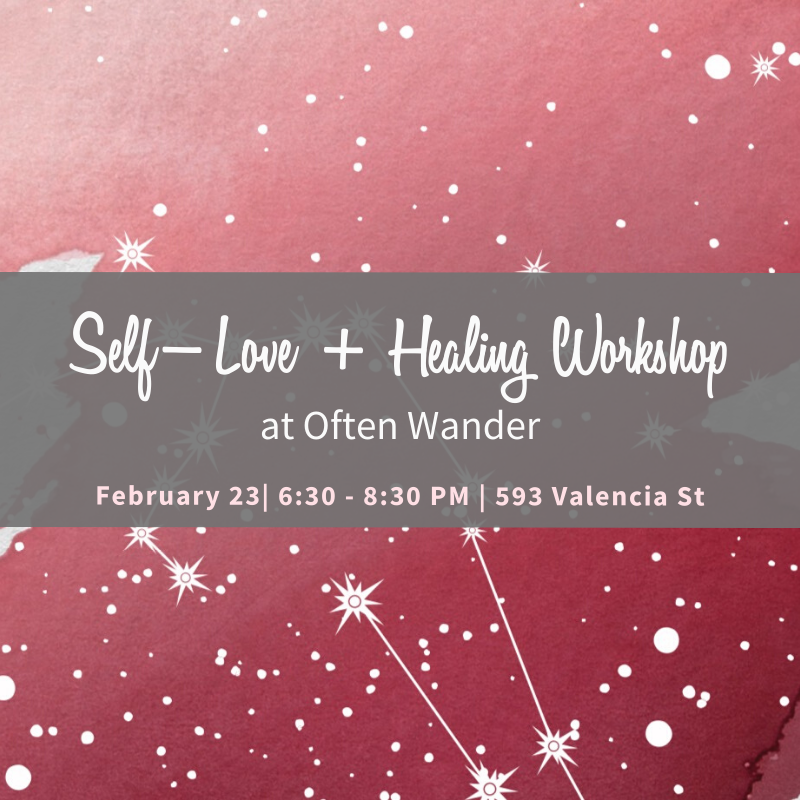 Self-Love + Healing Workshop