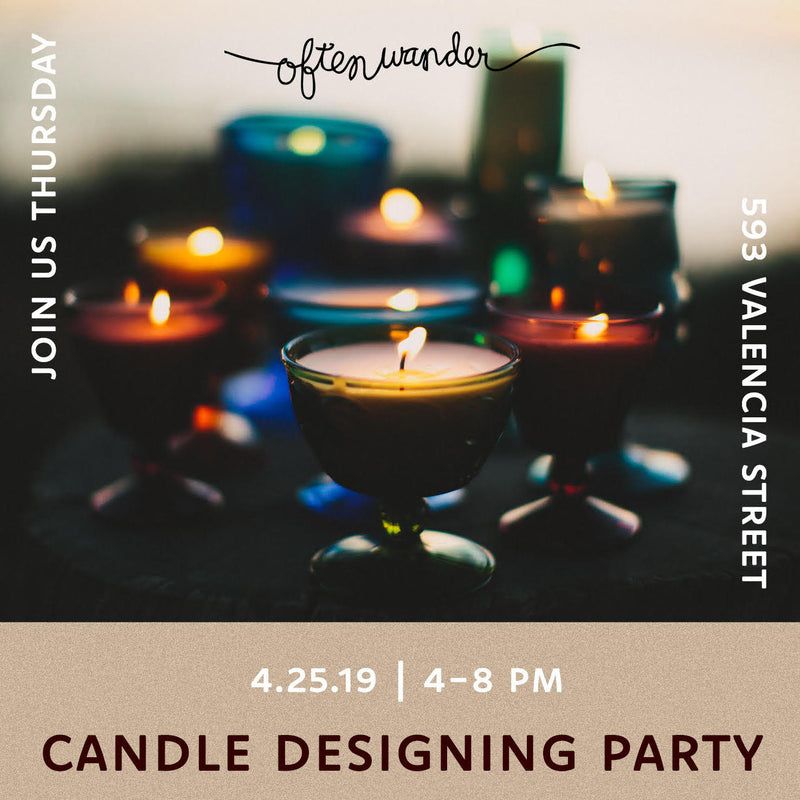 SF Candle Design Party >>> 4/25