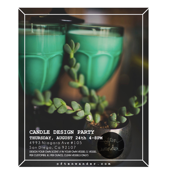 Candle Design Party // Aug 24th