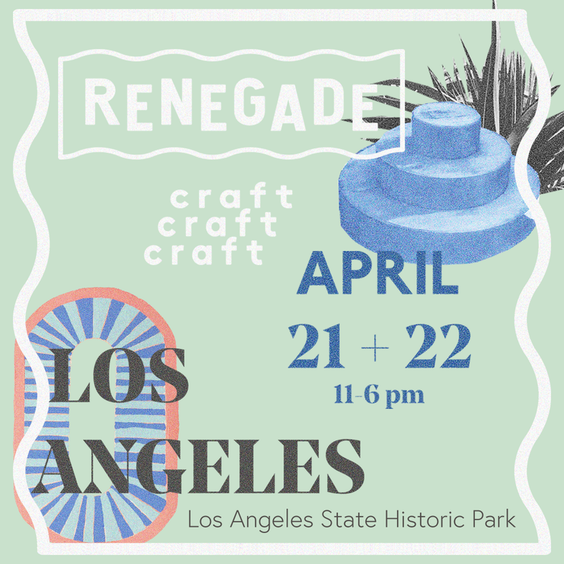 Los Angeles Renegade | April 21 + 22