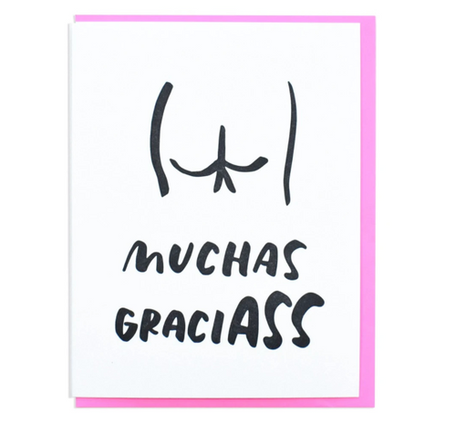 And Here We Are — Muchas Gracias Greeting Card