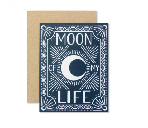 Wild Hart Paper — Moon of My Life Card