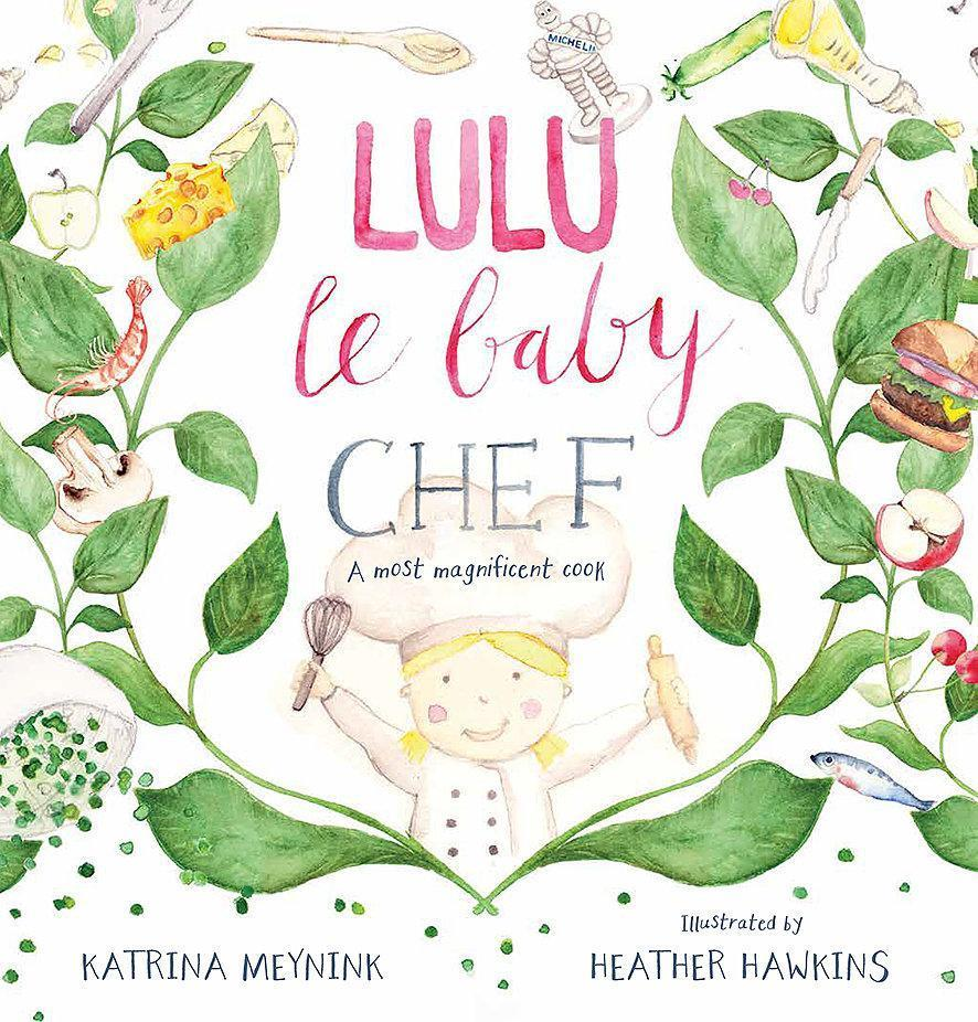 Katrina Meynink Lulu le Baby Chef books - Tiny People Cool Kids Clothes