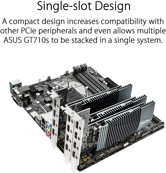 ASUS GT710-4H-SL-2GD5 GeForce GT 710 2 GB GDRR5 with 4 x HDMI Ports And Single Slot for Silent Multi-Monitor Productivity