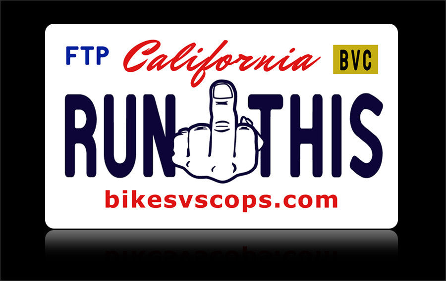 Bikes vs Cops License Plate: California
